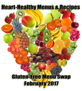 Weekly gluten free menu plan heart healthy meals the gluten free menu swap this month will share ideas for heart healthy menus and recipes forumfinder Images